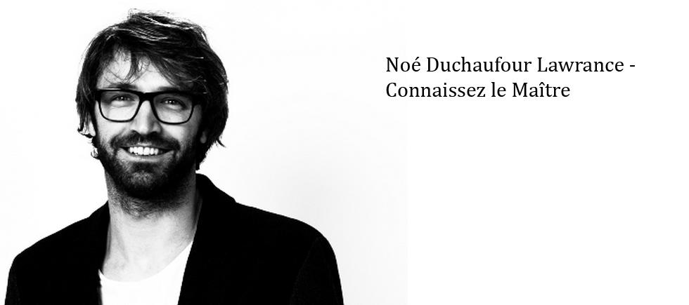 """""""Noé Duchaufour-Lawrance est un architecte d'intérieur et designer français très prestigieux dans le monde"""""""