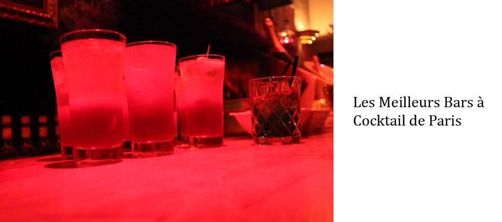"""""""Aujourd'hui, nous vous présentons les meilleurs bars à cocktails de Paris. Vous pouvez y aller avec vos copains dans une de ces belles nuits d'Été"""""""