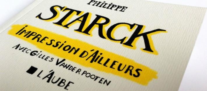 Impréssions d'ailleurs par Philippe Starck Impréssions d'ailleurs par Philippe Starck Impréssions d'ailleurs par Philippe Starck Philippe Starck 1 710x315