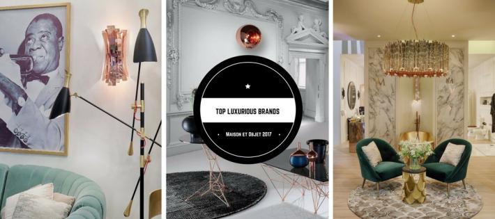 Les Meilleures Marques de Luxe qui Étaient Présentes à Maison et Objet Septembre Top luxurious brands 710x315