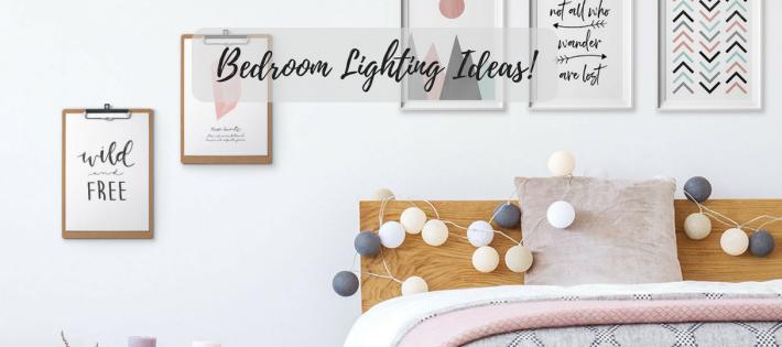 8 IDÉES D'ÉCLAIRAGE DE CHAMBRE POUR UN ÉTÉ RAFRAÎCHISSANT! 8 Bedroom Lighting Ideas For A Summer Refresh 710x315