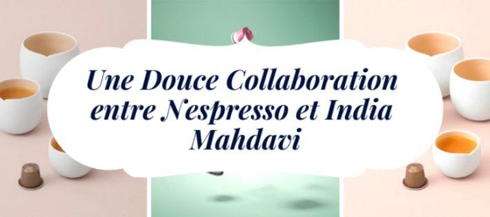 Une Douce Collaboration entre Nespresso et India Mahdavi D  couvrez la Magie de l  clairage    lEquip Hotel 2018 6 710x315